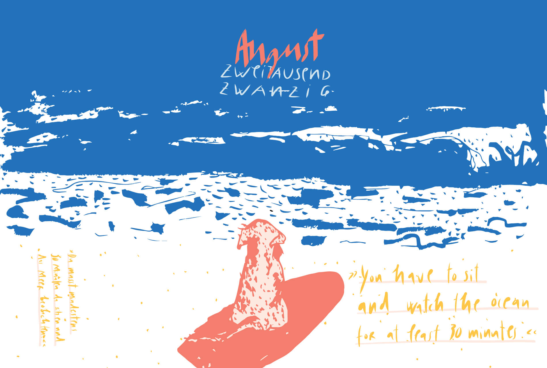 Matrosenhunde Illustration Zeichnung Illustratorin Text Prosa Monatskalender August, You have to watsch the ocean at least for half an hour.