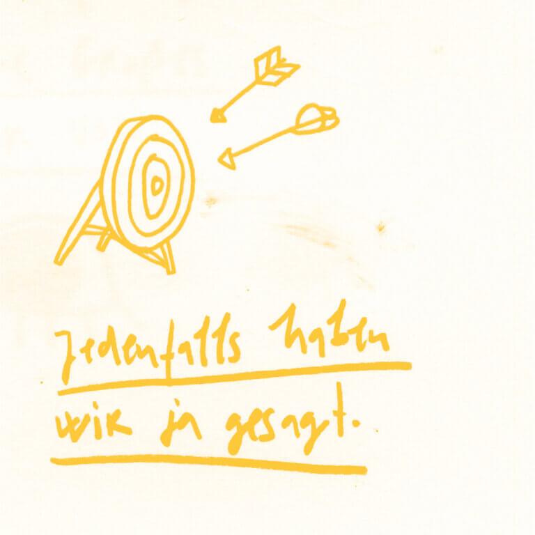 Matrosenhunde, Illustration, Zeichnung, Jedenfalls haben wir ja gesagt, comittement, Ziel, goal, zusammen