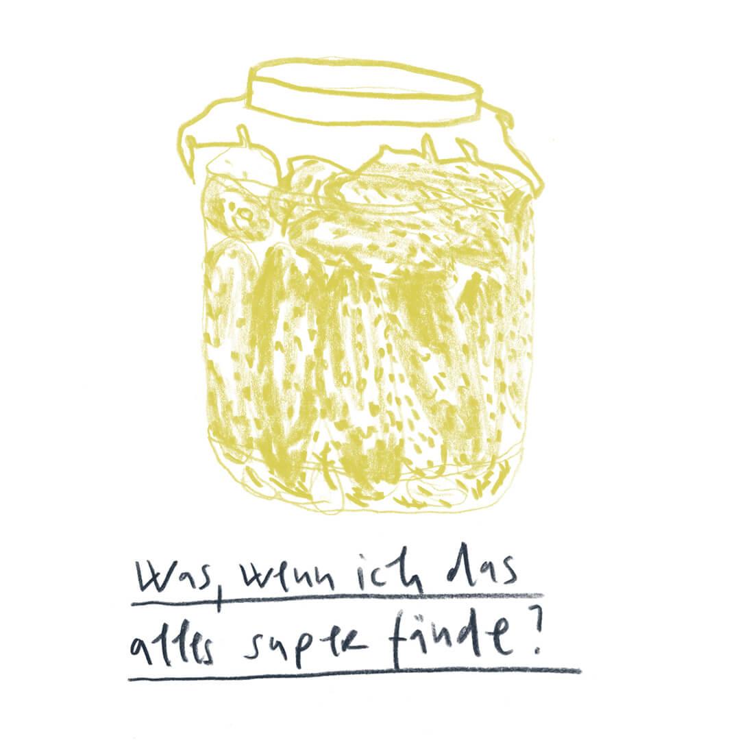 Matrosenhunde, Illustration, Zeichnung, Was wenn ich das alles super fände, Gurkenglas, einmachen, schwere Zeiten, Vorsorge, Gurkenliebe, sauer macht lustig, Einmachglas, Weckglas