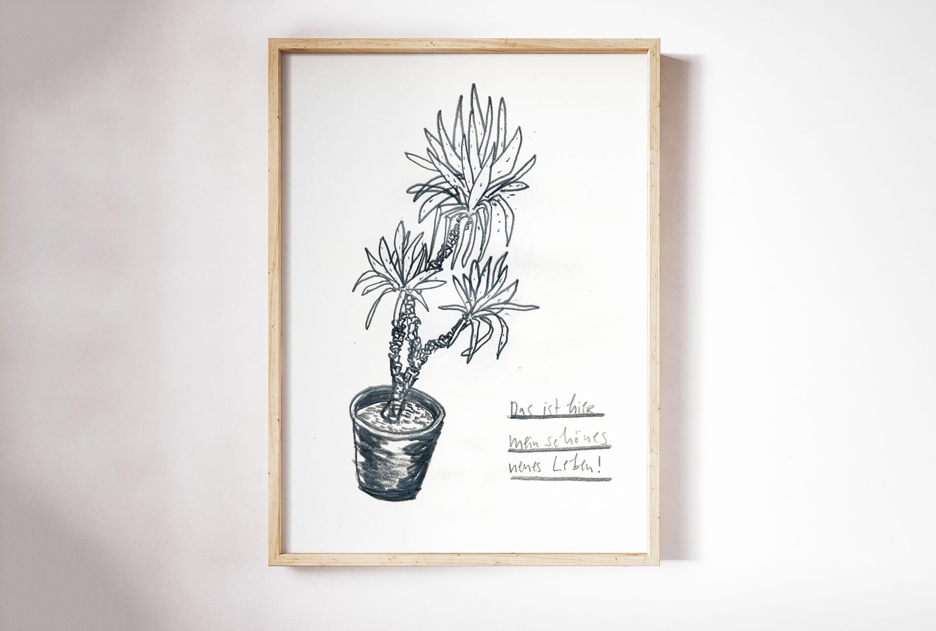 Matrosenhunde, Das hier ist mein schönes neues Leben, Zimmerpflanze, Zimmerpalme, Faksimile, Illustration, Bettbüro, Homeoffice, Fine Art Print,